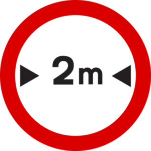 No entry for vehicles exceeding the width indicated
