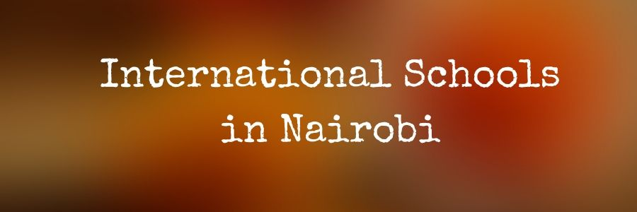 List of International Schools in Nairobi