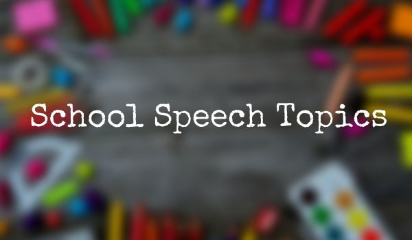 School Speech Topics